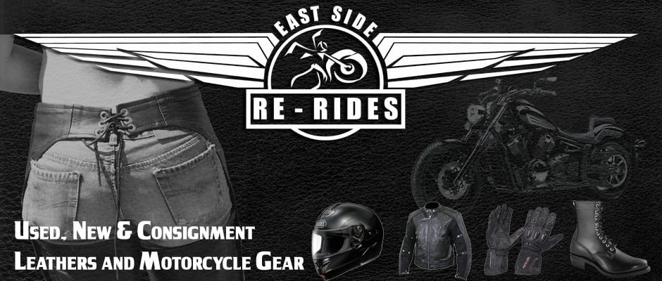East Side Re-Rides: Consignment Motorcycle Apparel, Leathers & then some!